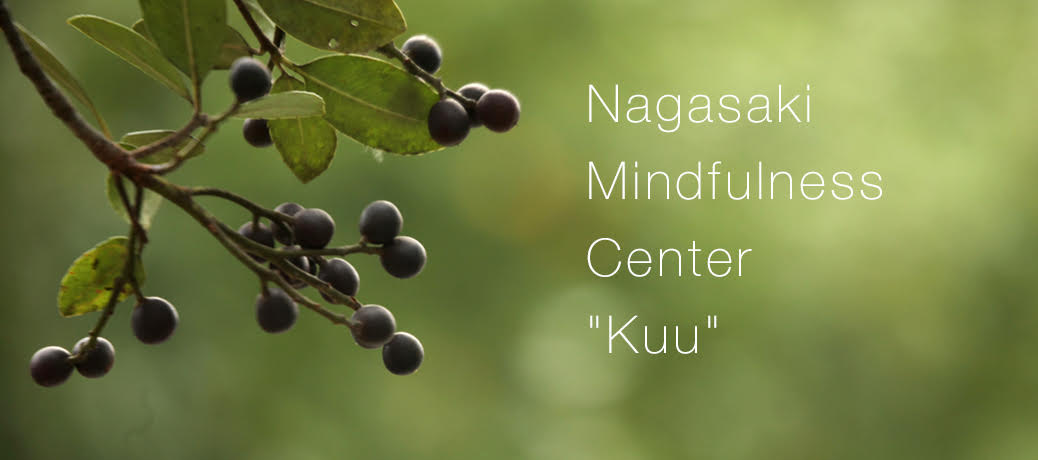 "Nagasaki Mindfulness Center ""Kuu"""